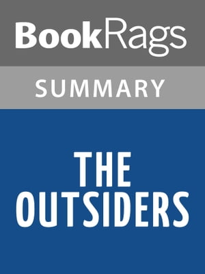 The Outsiders by S. E. Hinton Summary & Study Guide