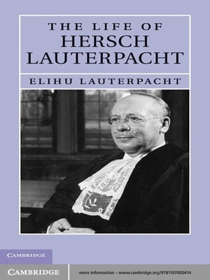 The Life of Hersch Lauterpacht