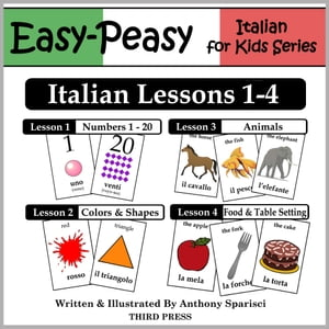 Italian Lessons 1-4: Numbers,  Colors/Shapes,  Animals & Food