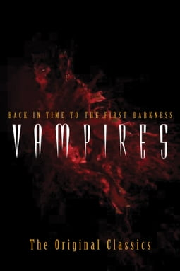 Vampires: Back in Time to the First Darkness