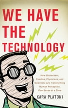 We Have the Technology Cover Image