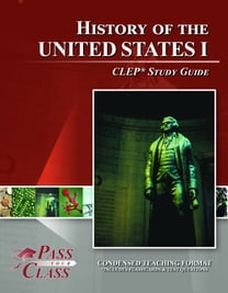 CLEP United States History 1 Test Study Guide