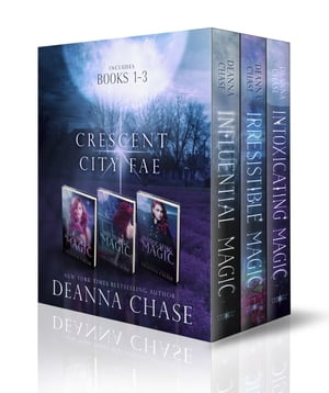 Crescent City Fae Complete Boxed Set (Books, 1-3)