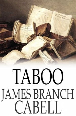 Taboo A Legend Retold From the Dirghic of Saevius Nicanor,  With Prolegomena,  Notes,  and a Preliminary Memoir