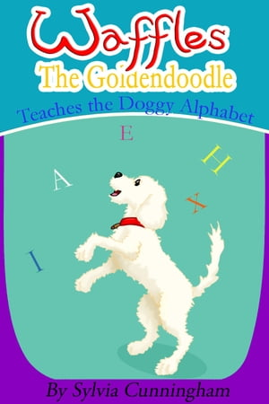 Waffles the Goldendoodle. Teaches the Doggy Alphabet