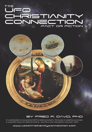 The UFO?Christianity Connection Fact or Fiction