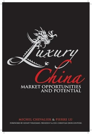 Luxury China Market Opportunities and Potential