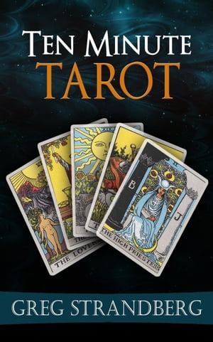 Ten Minute Tarot