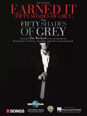 Earned It (Fifty Shades of Grey) Sheet Music