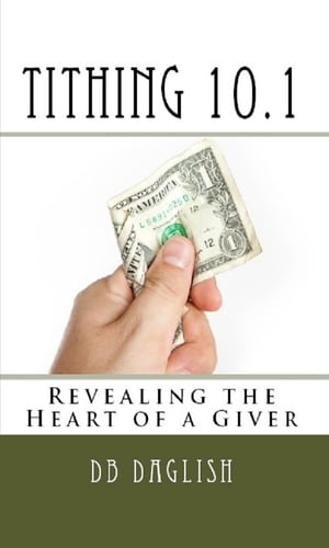 Tithing 10.1 God is only interested in your heart