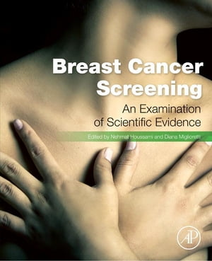 Breast Cancer Screening Making Sense of Complex and Evolving Evidence