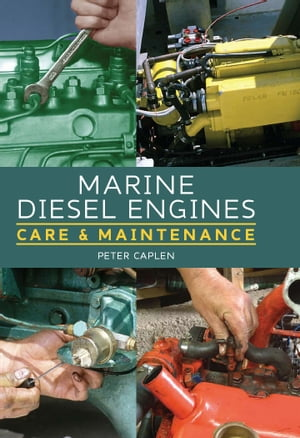 Marine Diesel Engines Care and Maintenance