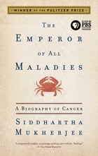 The Emperor of All Maladies Cover Image