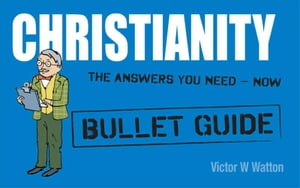 Christianity: Bullet Guides