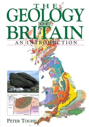 The GEOLOGY OF BRITAIN An Introduction