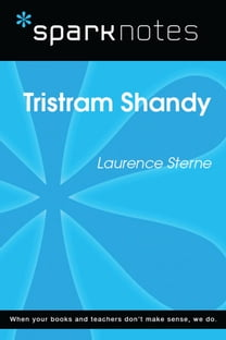 Tristram Shandy (SparkNotes Literature Guide)