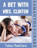 online magazine -  A Bet with Mrs. Clinton: Taboo Relations