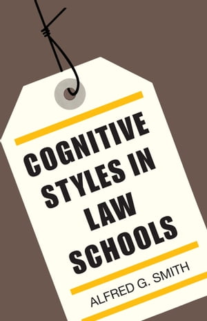 Cognitive Styles in Law Schools