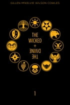 The Wicked + The Divine: Book One Cover Image