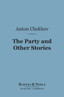The Party and Other Stories (Barnes & Noble Digital Library)