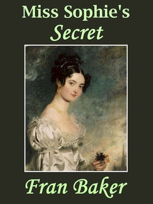 Miss Sophie's Secret