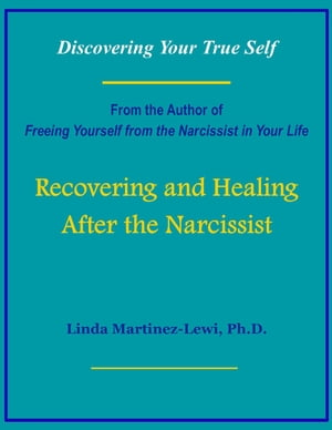 Recovering and Healing After the Narcissist