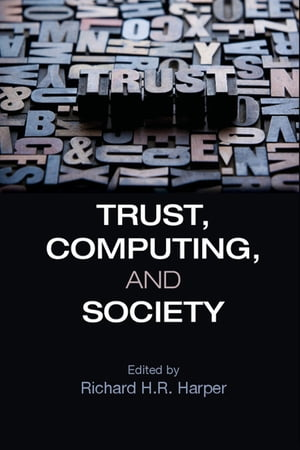 Trust,  Computing,  and Society