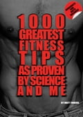 online magazine -  The 1000 Greatest Fitness Tips