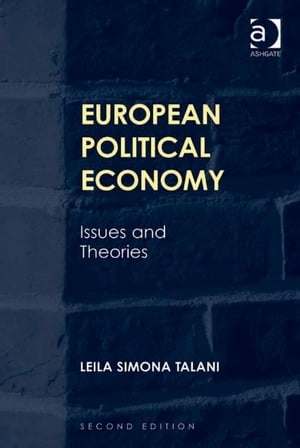 European Political Economy Issues and Theories