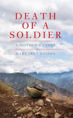 Death of a Soldier A Mother's Story
