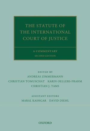 The Statute of the International Court of Justice A Commentary