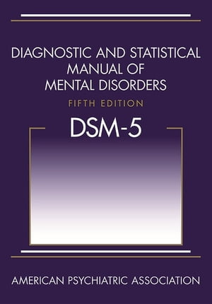 Diagnostic and Statistical Manual of Mental Disorders (DSM-5�)