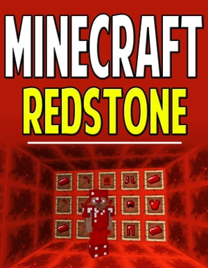 Minecraft Redstone Guide Master Minecraft Easily!
