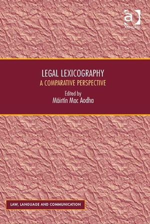 Legal Lexicography A Comparative Perspective