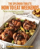 The Splendid Table's How to Eat Weekends Cover Image