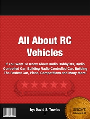 All About RC Vehicles