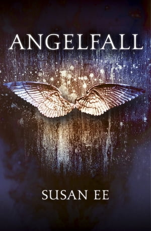 Angelfall Penryn and the End of Days Book One