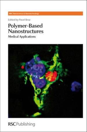Polymer-based Nanostructures