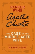 The Case of the Middle-Aged Wife Cover Image