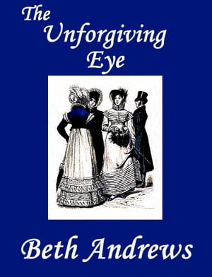 The Unforgiving Eye