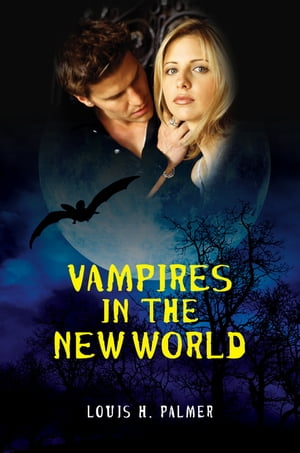 Vampires in the New World