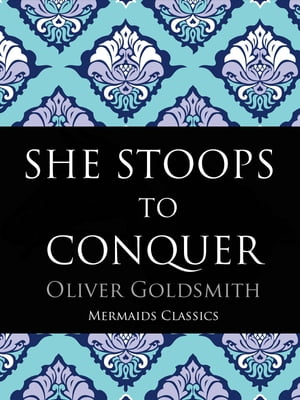 the gender role confusion in she stoops to conquer by oliver goldsmith She stoops to conquer and the good-natured man by oliver goldsmith how to conquer negative emotions by roy masters edited by melrose h tappan iii fm_pp i-xviii 10/27.