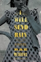 I Will Send Rain Cover Image
