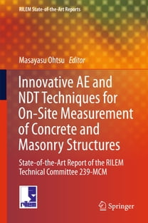 Innovative AE and NDT Techniques for On-Site Measurement of Concrete and Masonry Structures