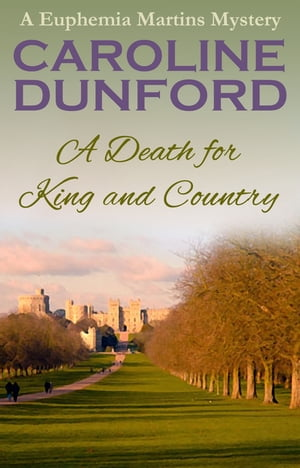 A Death for King and Country A Euphemia Martins Mystery