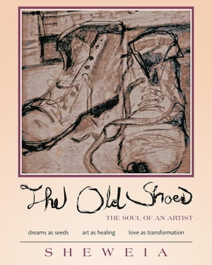 The Old Shoes (the soul of an artist)