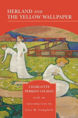 the analysis of herland Herland/chapter 6 from wikisource herland by charlotte perkins gilman chapter 6 chapter 7  to go back to my little analysis of .