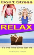online magazine -  Don't Stress: RELAX