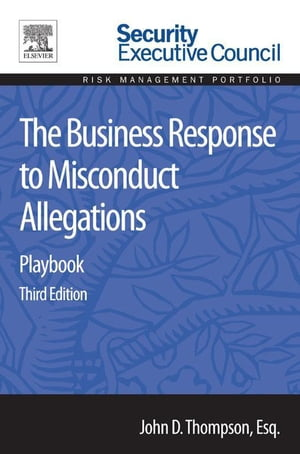 The Business Response to Misconduct Allegations Playbook