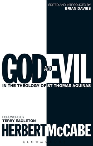 God and Evil In the Theology of St Thomas Aquinas